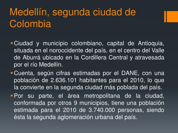 Medellín, segunda ciudad de Colombia