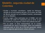 medell n segunda ciudad de colombia