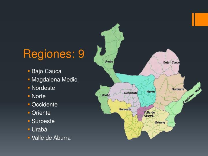 Regiones: 9