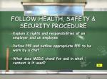 follow health safety security procedure1