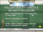 follow health safety security procedure2