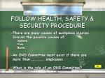 follow health safety security procedure3