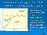 exponential and logistic population growth j curves and s curves