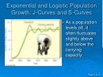 exponential and logistic population growth j curves and s curves1