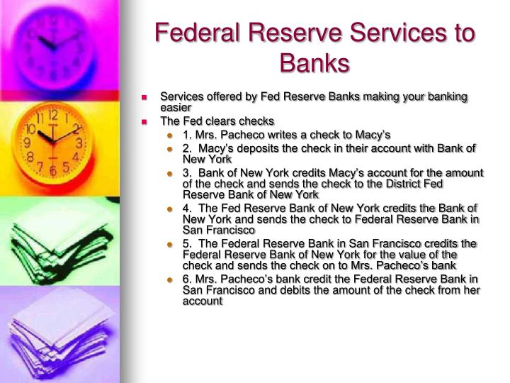 Federal Reserve Services to Banks