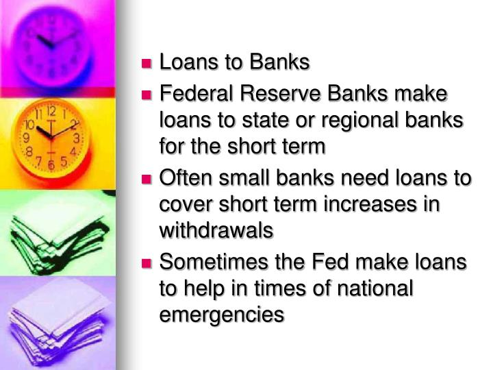 Loans to Banks