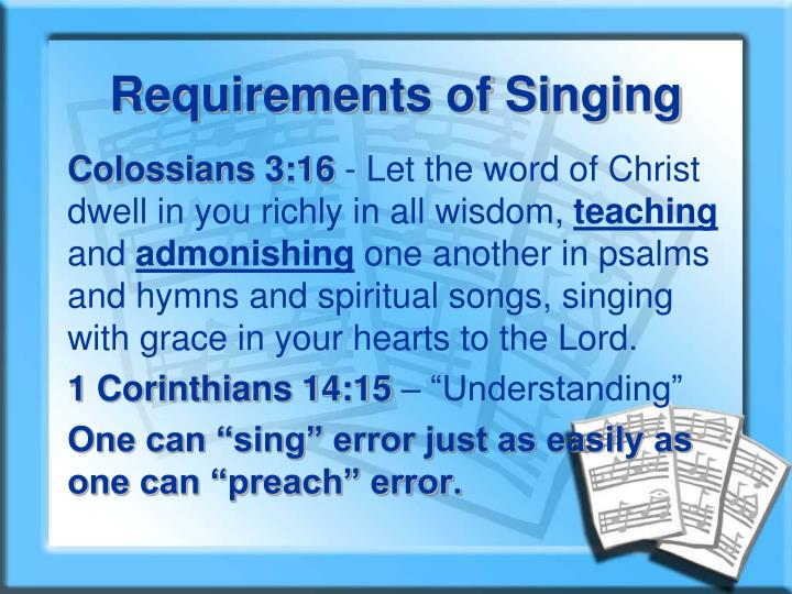 Requirements of Singing