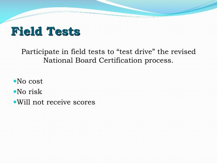 Field Tests