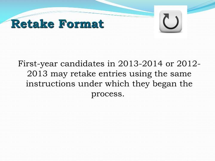 Retake Format