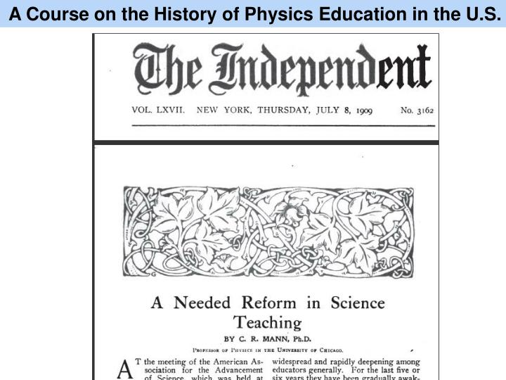 A Course on the History of Physics Education in the U.S.
