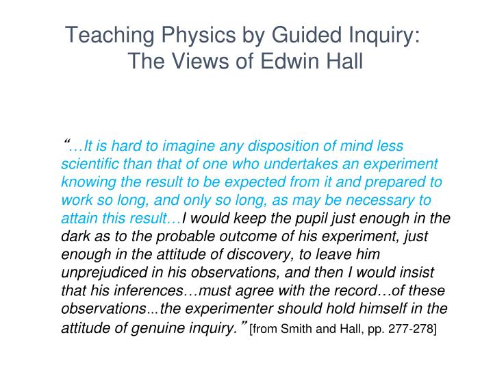 Teaching Physics by Guided Inquiry: