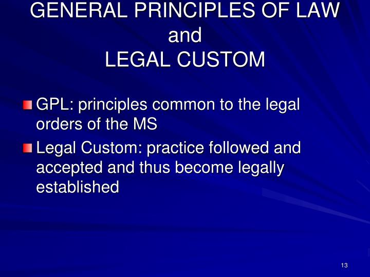 GENERAL PRINCIPLES OF LAW
