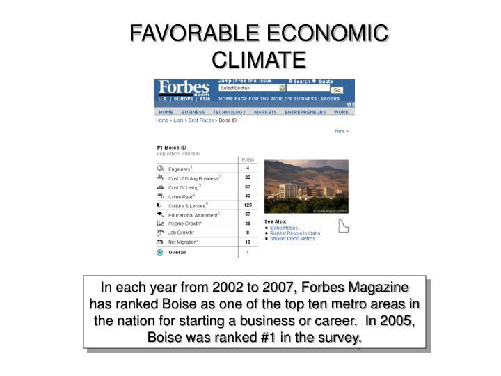 FAVORABLE ECONOMIC CLIMATE