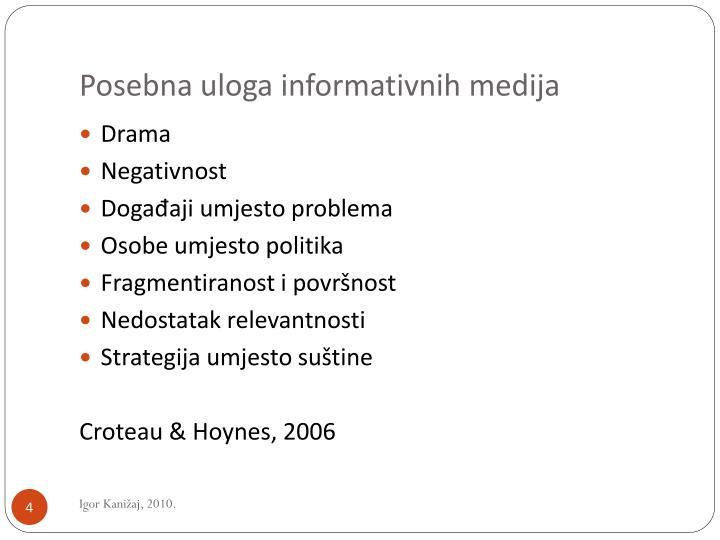 Posebna uloga informativnih medija