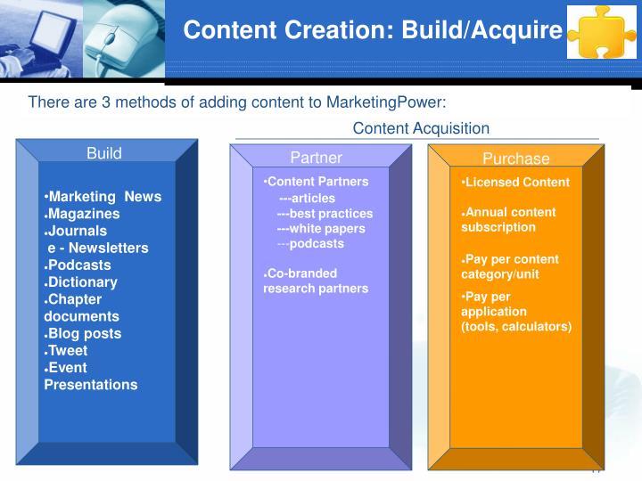 Content Creation: Build/Acquire