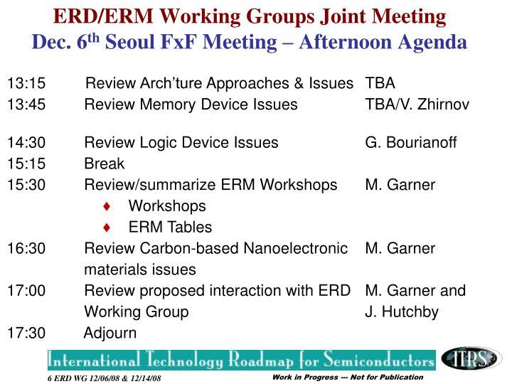 ERD/ERM Working Groups Joint Meeting