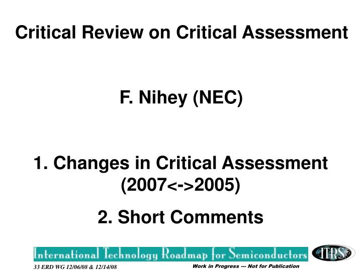 Critical Review on Critical Assessment