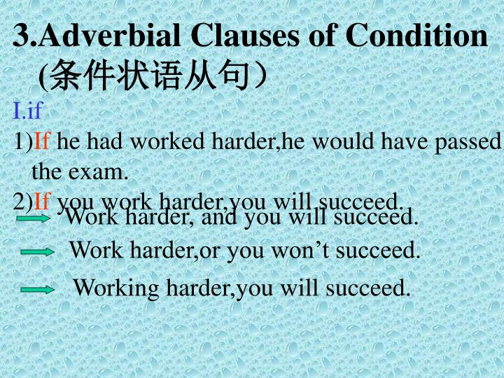 3.Adverbial Clauses of Condition
