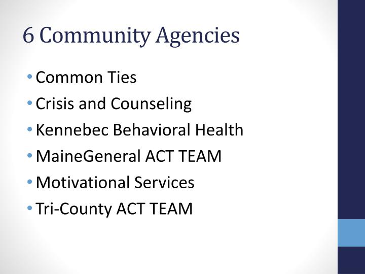 6 Community Agencies