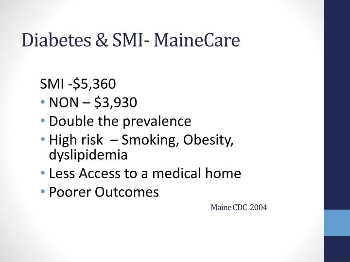 Diabetes & SMI- MaineCare