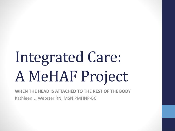 Integrated care a mehaf project
