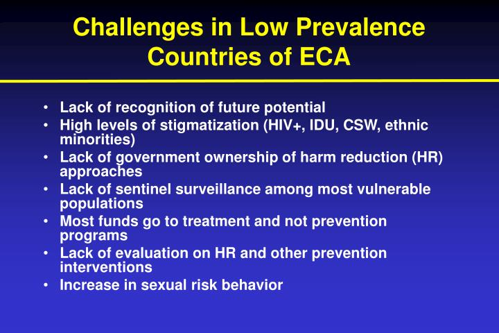 Challenges in Low Prevalence Countries of ECA