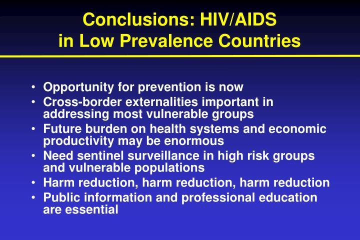 Conclusions: HIV/AIDS