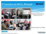it session at mcu bhopal