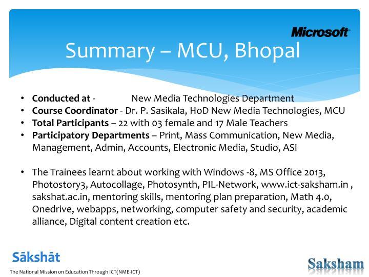 Summary – MCU, Bhopal