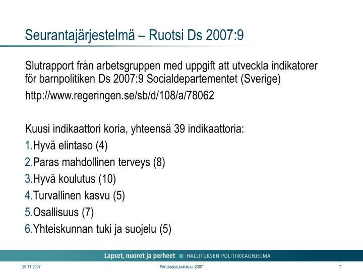 Seurantajärjestelmä – Ruotsi Ds 2007:9