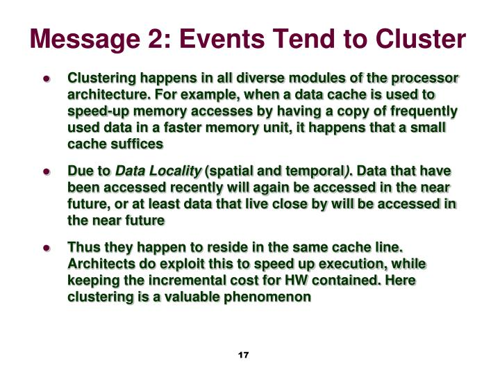 Message 2: Events Tend to Cluster
