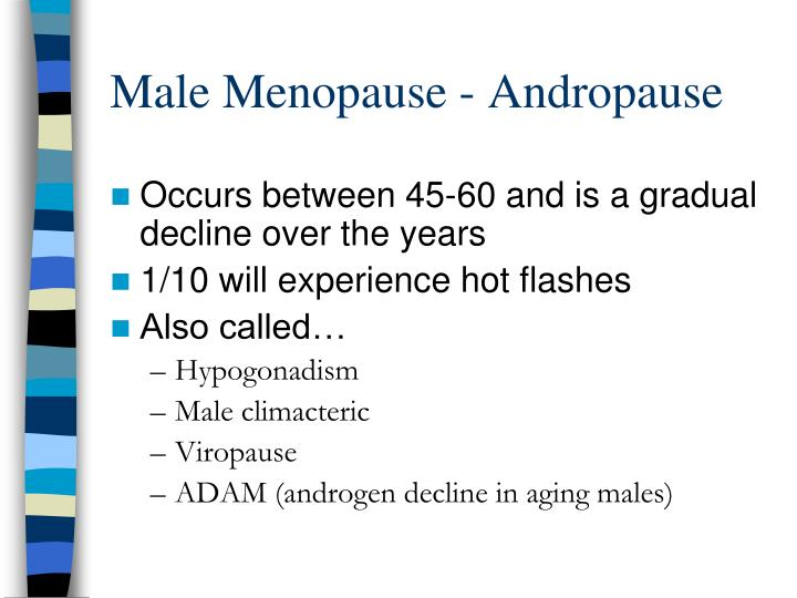 Male Menopause - Andropause
