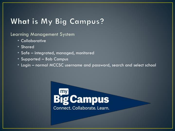 What is my big campus