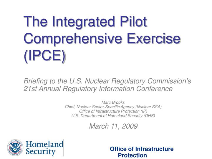 The Integrated Pilot Comprehensive Exercise (IPCE)