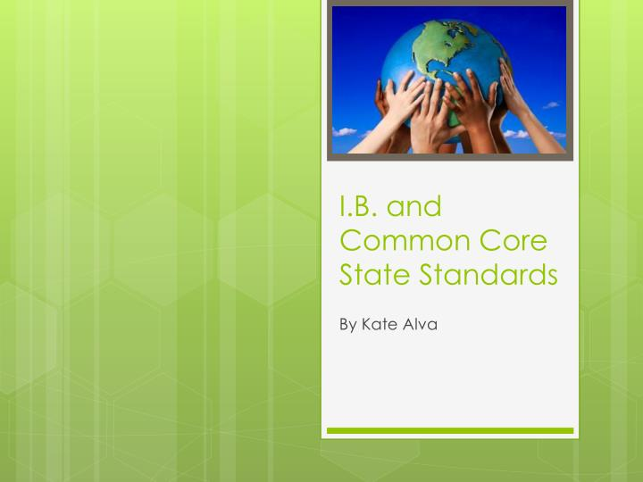 I b and common core state standards