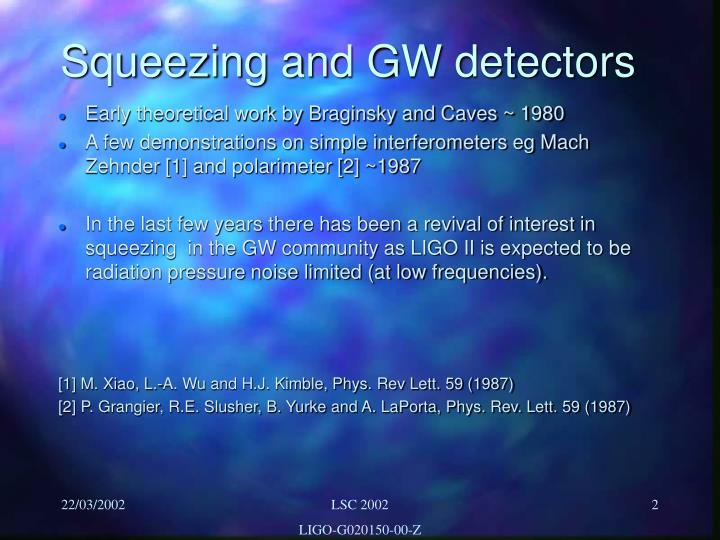 Squeezing and GW detectors