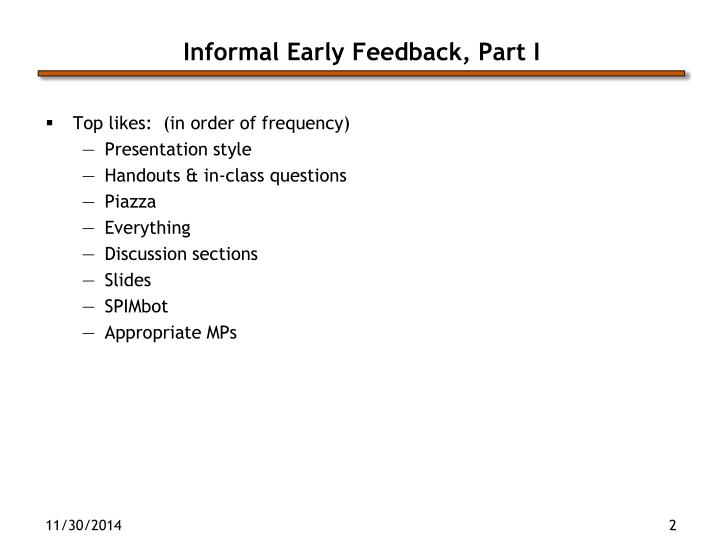 Informal early feedback part i