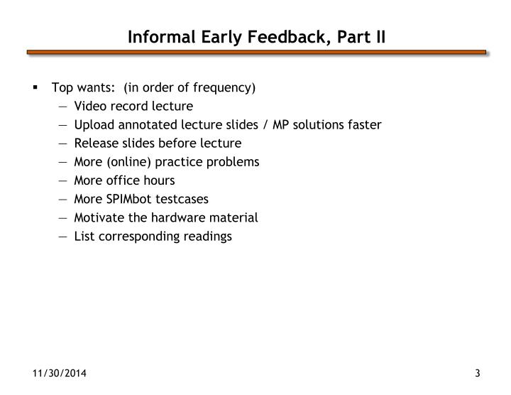Informal early feedback part ii