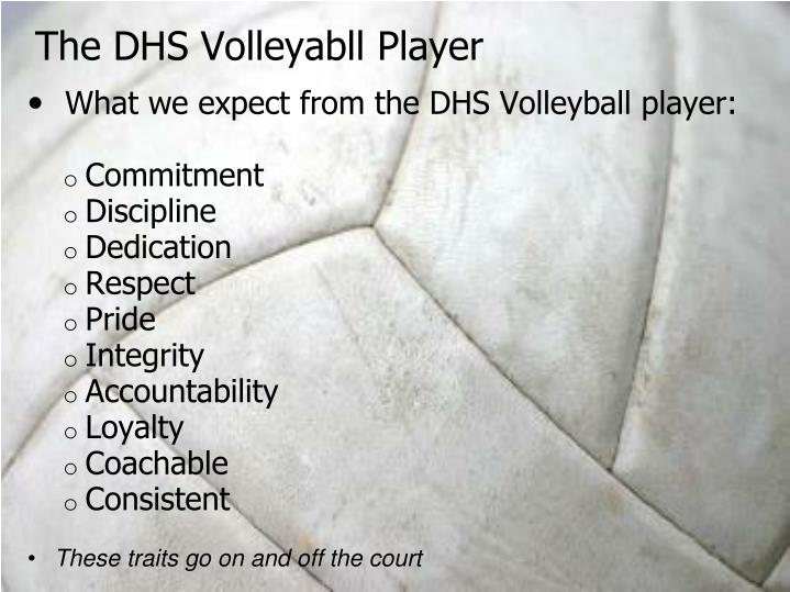 The DHS Volleyabll Player