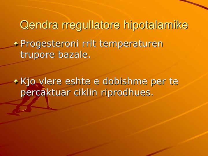 Qendra rregullatore hipotalamike
