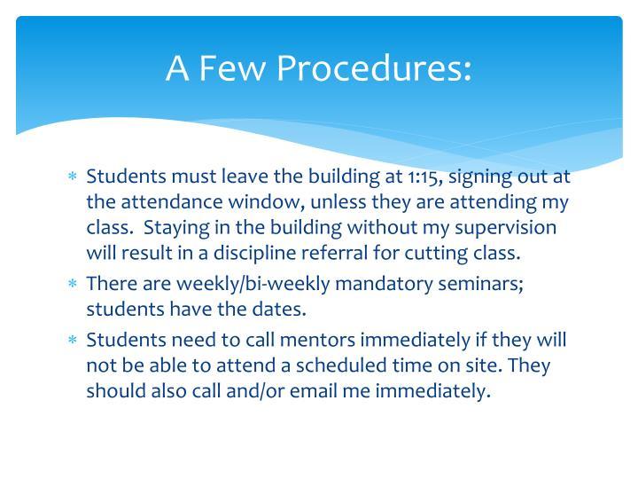 A Few Procedures: