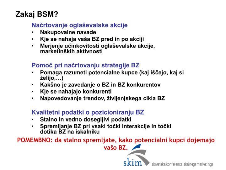 Zakaj BSM?