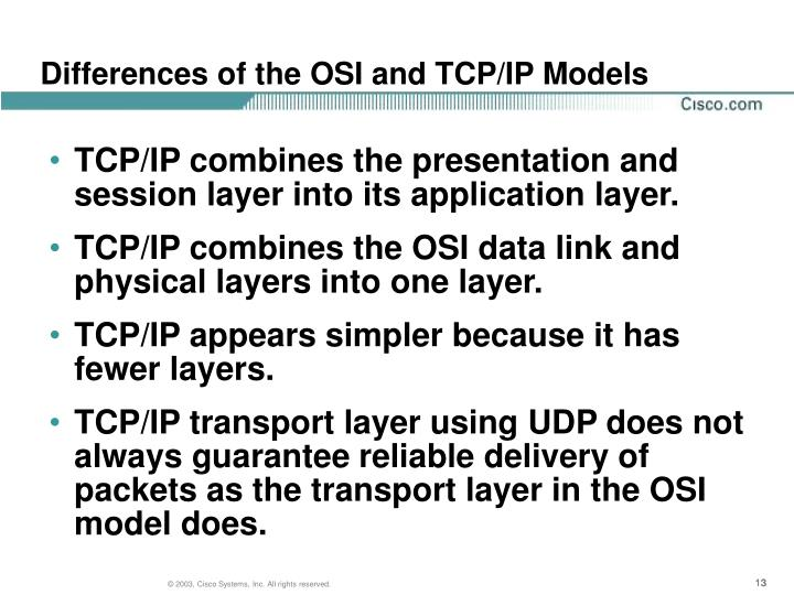Differences of the OSI and TCP/IP Models