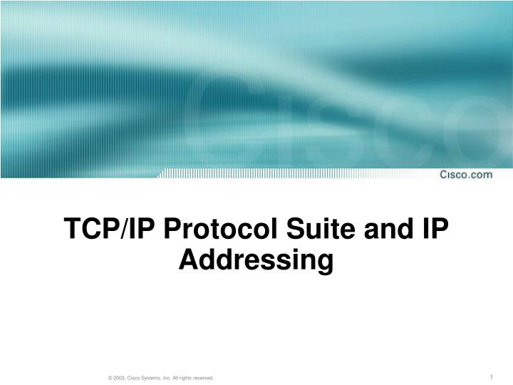Tcp ip protocol suite and ip addressing