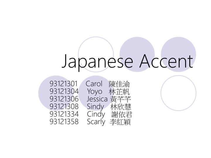 Japanese accent