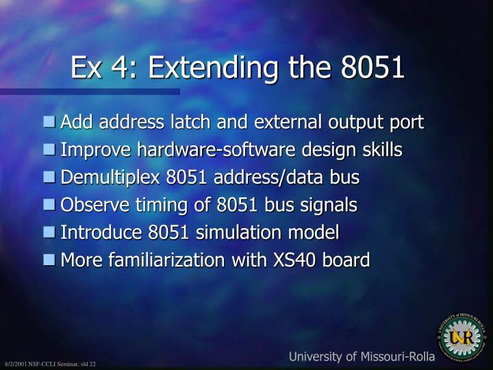 Ex 4: Extending the 8051