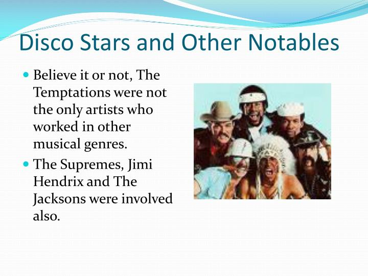 Disco stars and other notables