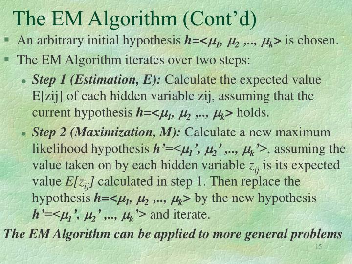 The EM Algorithm (Cont'd)