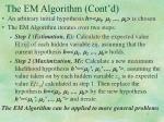 the em algorithm cont d