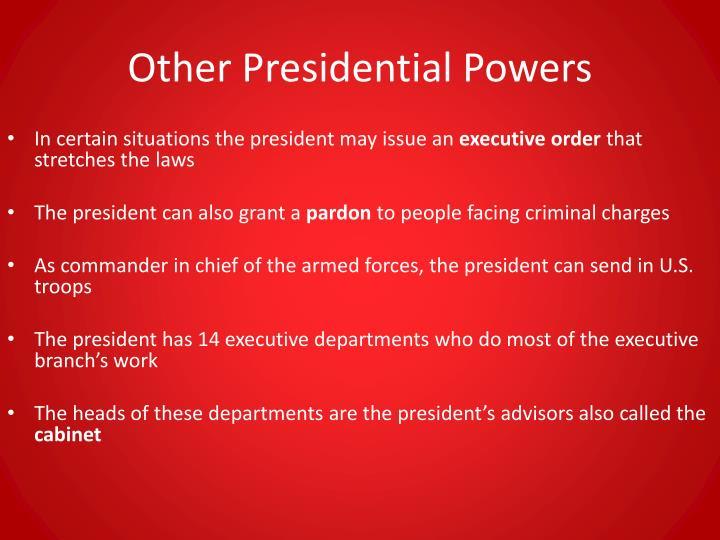 Other Presidential Powers